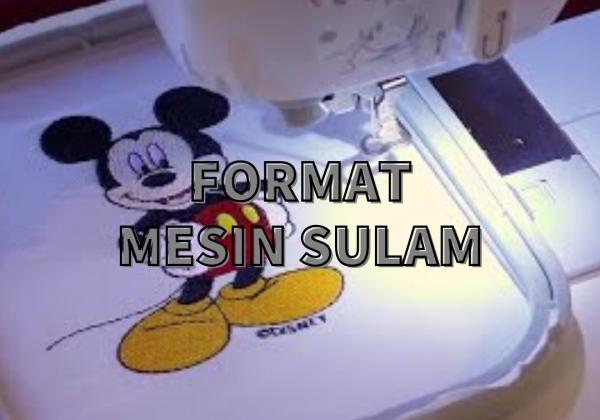 FORMAT MESIN SULAM